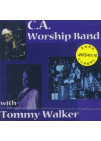 C.A. Worship Band with Tommy Walker (CD)