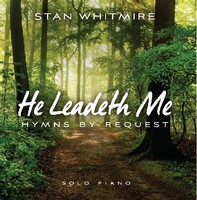 Stan Whitmire - He Leadeth Me (CD)