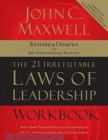 21 Irrefutable Laws of Leadership Workbook, the, Revised and Updated Ed.(PB) - 존 맥스웰 리더십 불변의 법칙 원서(워크북)