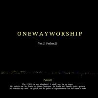 원웨이워십 2집 - Psalms 23 (CD)