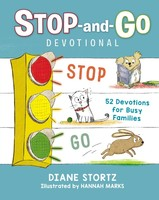 Stop-And-Go Devotional: 52 Devotions for Busy Families (HB)