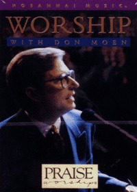 Praise & Worship - Worship With Don Moen (Tape)