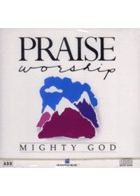 Praise & Worship  - Mighty God (CD)
