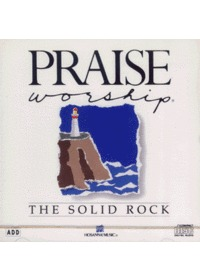 Praise & Worship - The Solid Rock (CD)
