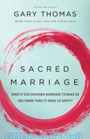 Sacred Marriage: What If God Designed Marriage to Make Us Holy More Than to Make Us Happy? (PB)