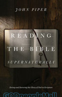 Reading the Bible Supernaturally(Hardcover) - 존 파이퍼의 성경 읽기 원서