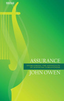Assurance: Overcoming the Difficulty of Knowing Forgiveness (PB)