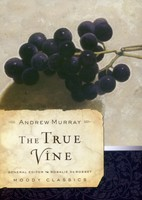 True Vine (Series: Moody Classic) (Paperback)