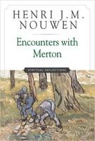 Encounters with Merton: Spiritual Reflections (PB)