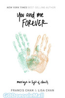 You and Me Forever: Marriage in Light of Eternity (PB)