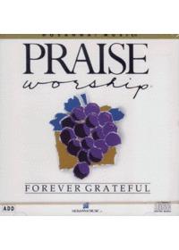 Praise & Worship - Forever Grateful (CD)