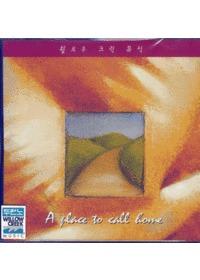 윌로우 크릭뮤직 - A place to call home (CD)