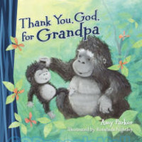 Thank You, God, for Grandpa (Padded Board Book)