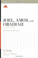 Joel, Amos, and Obadiah: A 12-Week Study (Series: Knowing the Bible) ESV 성경공부 시리즈 원서