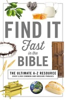 Find It Fast in the Bible (A to Z Series)