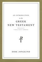 Introduction to the Greek New Testament: Produced at Tyndale House, Cambridge (PB)