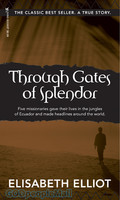 Through Gates of Splendor (PB)