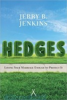 Hedges: Loving Your Marriage Enough to Protect It (PB)