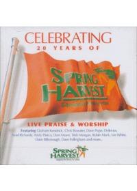 CELEBRATING 20 YEARS OF SPRING HARVEST (2CD)