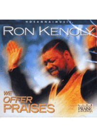 Ron Kenoly 론 케놀리 - We Offer Praises (CD)