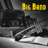 Big Band Hymns - The Chris Mcdonald Orchestra (CD)