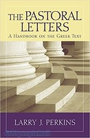 BHGNT: The Pastoral Letters: A Handbook on the Greek Text (PB)