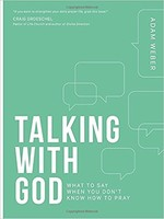 Talking with God (PB): What to Say When You Dont Know How to Pray