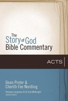 SGBC: Acts (Series: Story of God Bible Commentary)