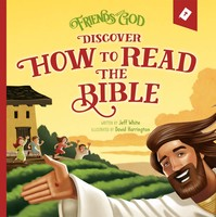 Friends with God Discover How to Read the Bible (HB)