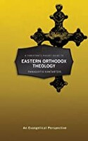 Christians Pocket Guide to Eastern Orthodox Theology: An Evangelical Perspective (Pocket Guides) (Paperback)