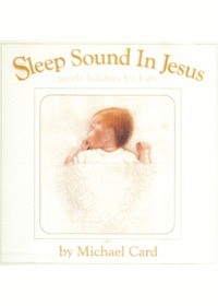 Michael Card - Sleep Sound In Jesus 자장가 (CD)