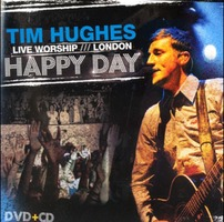 Tim Hughes Live Worship London - Happy Day (DVD CD)