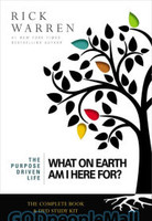 What On Earth Am I Here For? Curriculum Kit (Series: Purpose Driven Life, the)