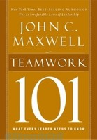 Teamwork 101: What Every Leader Needs to Know (HB)