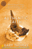 Authentic Faith: The Power of a Fire-Tested Life (PB)