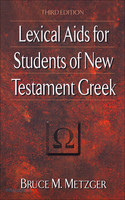 Lexical Aids for Students of New Testament Greek (3d Ed)