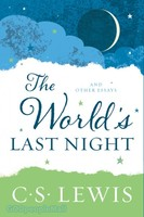 Worlds Last Night, the: And Other Essays (Repackaged Ed.)