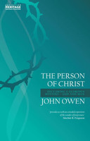 Person of Christ: Declaring a Glorious Mysterygod and Man (PB)