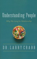 Understanding People: Why We Long for Relationship (Paperback)
