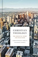 Christian Theology: The Biblical Story and Our Faith (양장본)