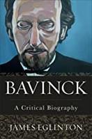 Bavinck: A Critical Biography (양장본)