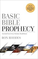 Basic Bible Prophecy: Essential Facts Every Christian Should Know (Paperback)