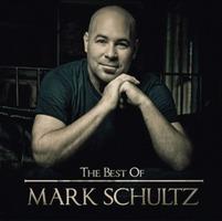 The Best of MARK SCHULTZ (CD)
