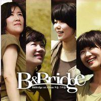 B&Bridge 1st - 처음 그 마음 (CD)
