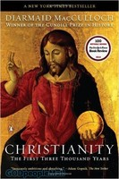 Christianity: The First Three Thousand Years (PB)