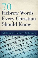 70 Hebrew Words Every Christian Should Know (PB)