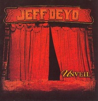 JEFF DEYO - UNVEIL (CD)