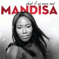 Mandisa - What If We Were Real (CD)