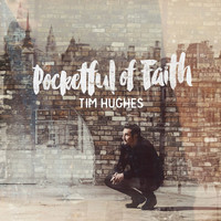 Tim Hughes - Pocketful of Faith (CD)