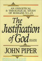 Justification of God, the (PB): An Exegetical and Theological Study of Romans 9:1-23, 2d Ed. - 하나님은 의로우신가 원서